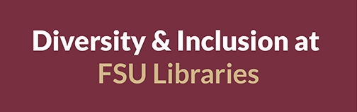 Diversity and Inclusion at FSU Libraries